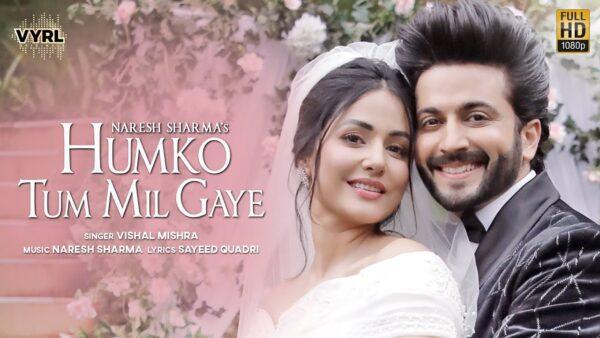 Humko Tum Mil Gaye Lyrics – Vishal Mishra