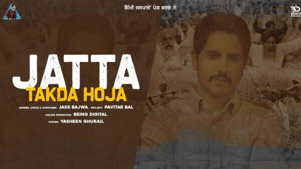 Jatta Takda Hoja Lyrics – Jass Bajwa