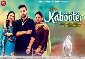 Kabooter Lyrics – Harvi Harinder & Gurlej Akhtar