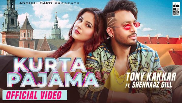 Kurta Pajama Lyrics – Tony Kakkar