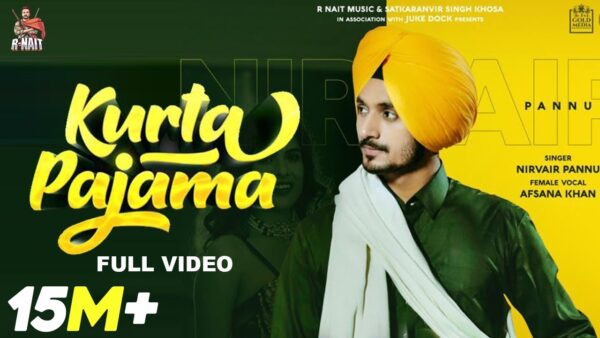 Kurta Pajama Lyrics – Nirvair Pannu Ft. Afsana Khan