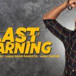 Last Warning Lyrics – Honey Sidhu