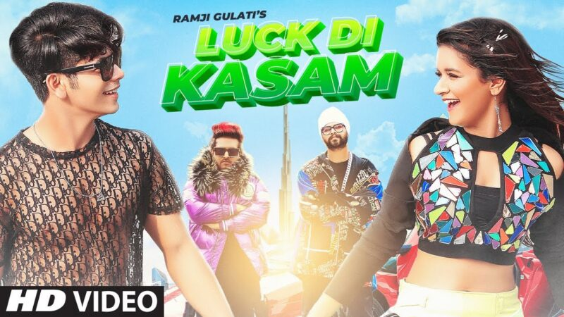Luck Di Kasam Lyrics – Ramji Gulati