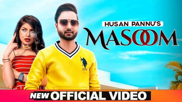 Masoom Lyrics – Husan Pannu