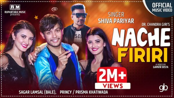 Nache Firiri Lyrics – Shiva Pariyar