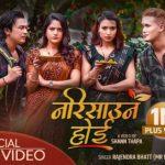 Narisauna Hoi Lyrics – Rajendra Bhatt (Mr RJ) & Ishwori Baral
