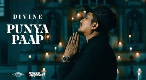 Punya Paap Lyrics – DIVINE