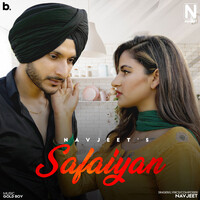 Safaiyan Lyrics – Navjeet