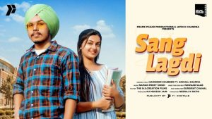 Sang Lagdi Lyrics – Harinder Khubber ft. Anchal Sharma