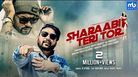 Sharaabi Teri Tor Lyrics – JS Atwal Ft. Bohemia