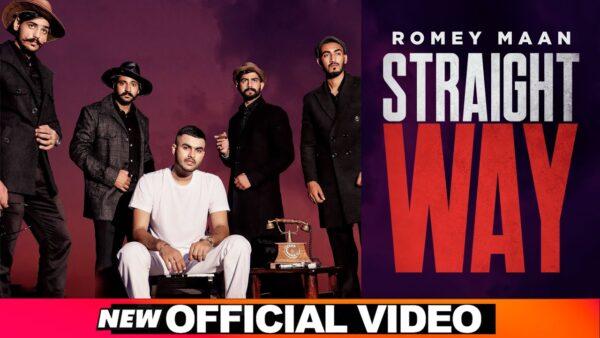 Straight Way Lyrics – Romey Maan
