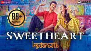 Sweetheart Lyrics – Dev Negi (Kedarnath)