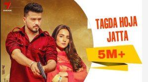 Tagda Hoja Jatta Lyrics – Khazala & Gurlez Akhtar
