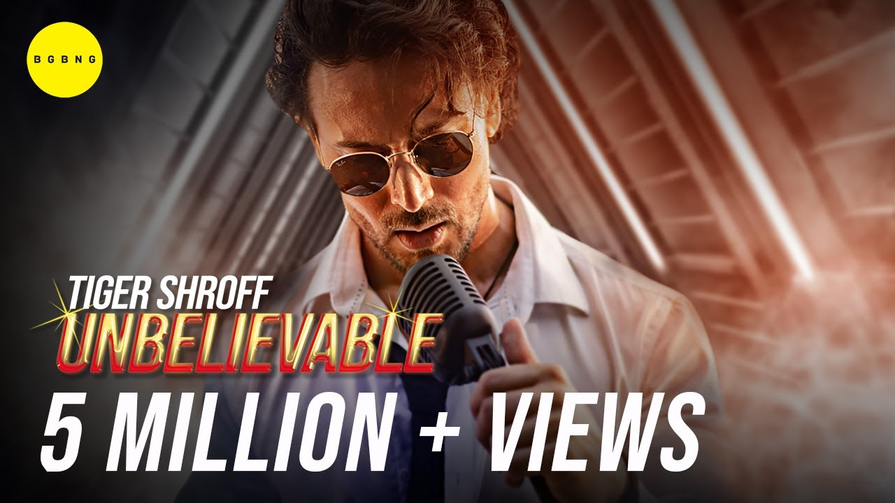 Unbelievable Lyrics – Tiger Shroff