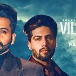 Villain Lyrics – Shahjeet Bal