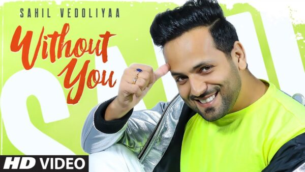 Without You Lyrics – Sahil V