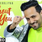 Without You Lyrics – Sahil V