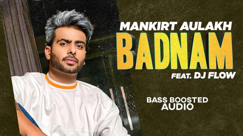 Badnam Lyrics – Mankirt Aulakh