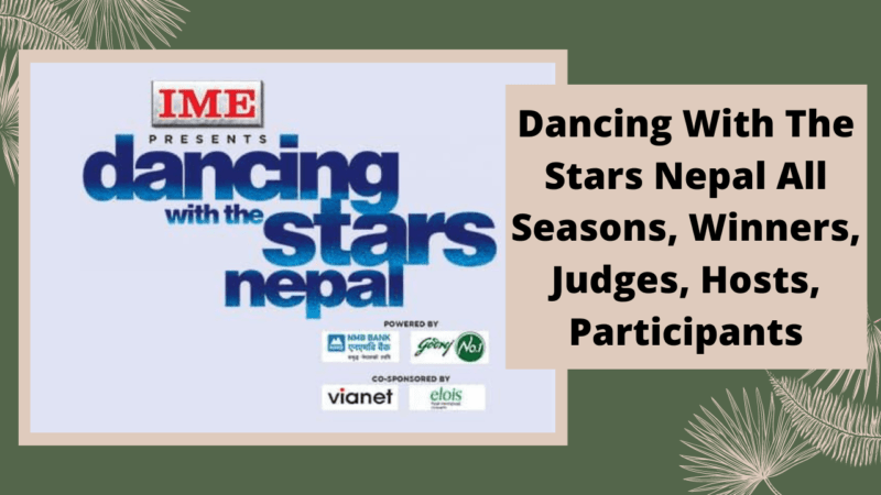 Dancing With The Stars Nepal All Seasons, Winners, Judges, Hosts, Participants