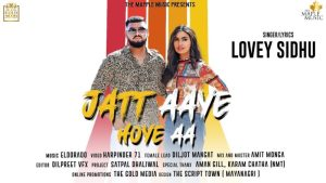 Jatt Aaye Hoye Aa Lyrics – Lovey Sidhu