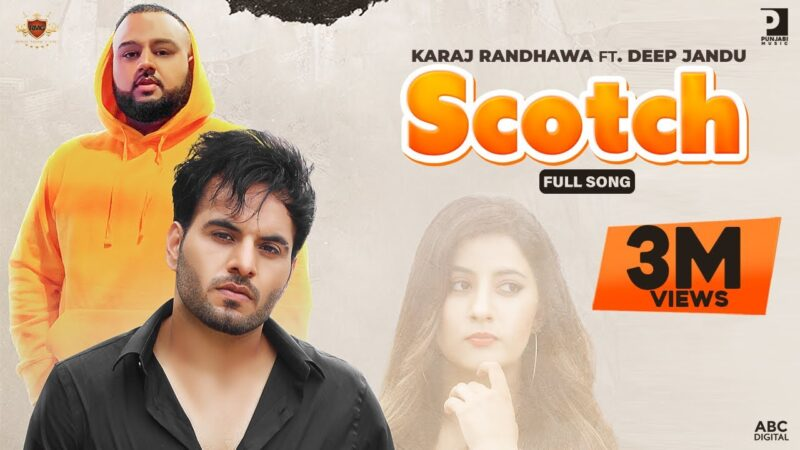 Scotch Lyrics – Karaj Randhawa