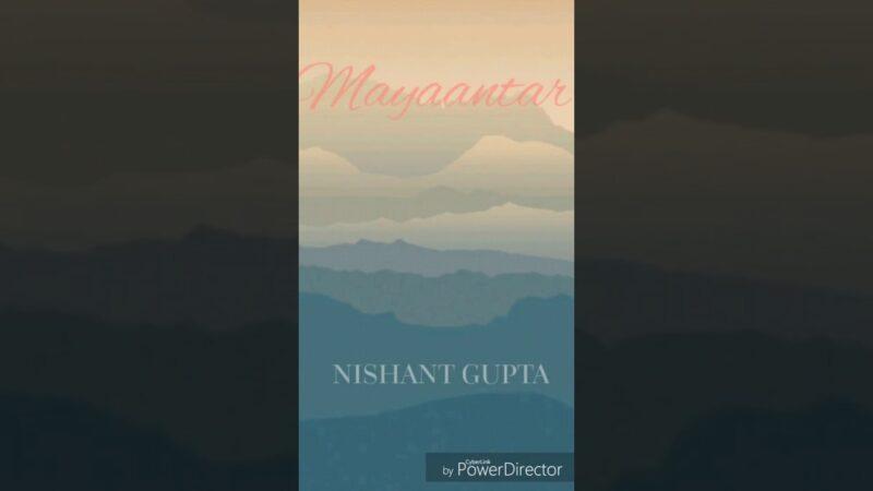 Mayaantar Lyrics – Nishant Gupta