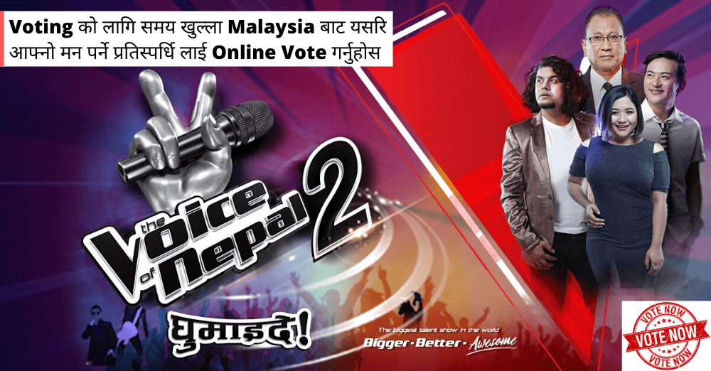 vote in The Voice of Nepal from Malaysia