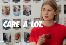 """""""I care A Lot"""" by J.Blakeson, Stars Rosamund Pike With Wicked Performance"""