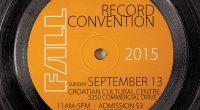 Sunday September 13th 2015 is our semi-annual Record Convention at The Croatian Cultural Centre (3250 Commercial Drive). Admission is $3 11am-5pm (No Early Bird!) For more info call us (604-324-1229) or email us […]