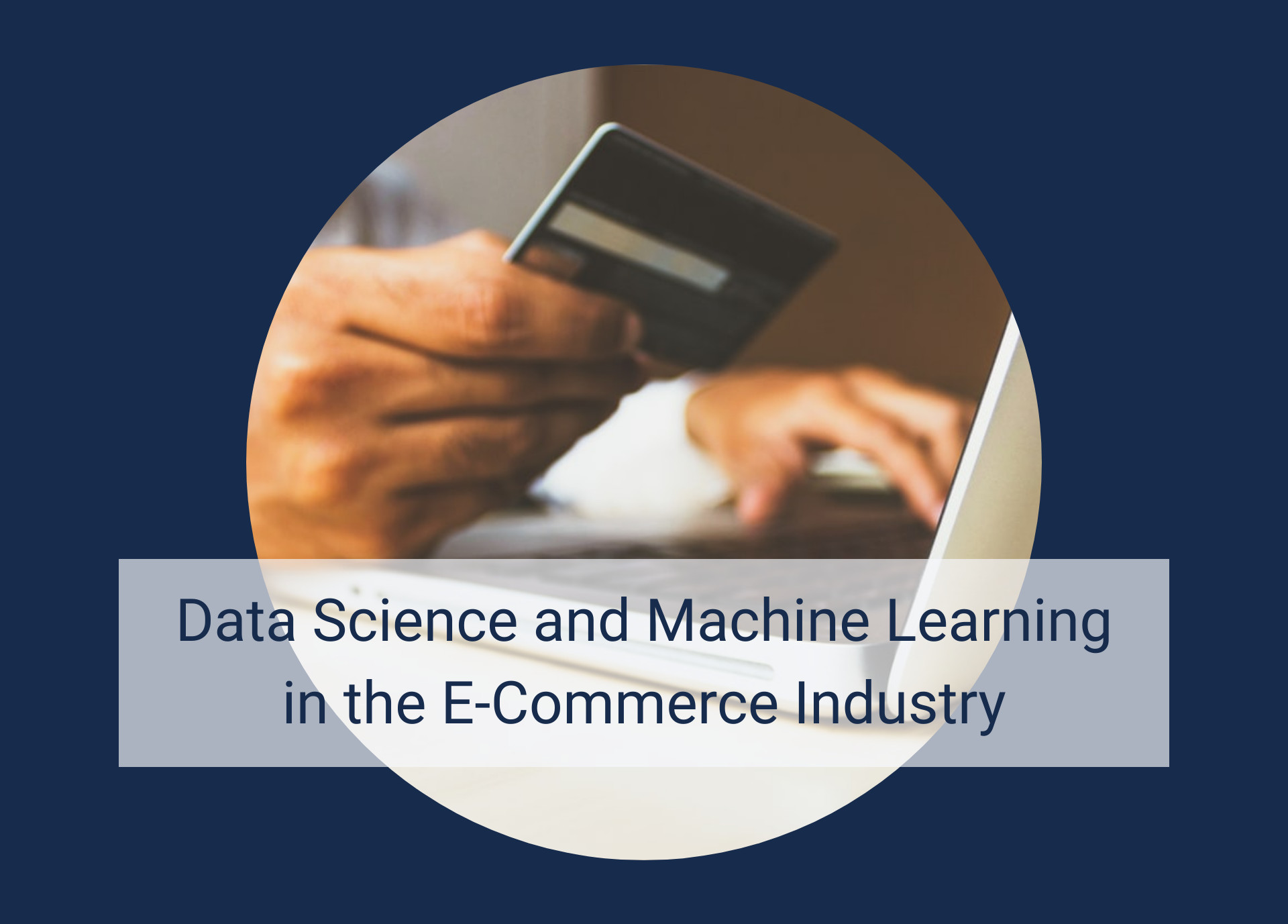 Data Science and Machine Learning in the E-Commerce Industry: Insider Talks About Tools, Use-Cases, Problems, and More