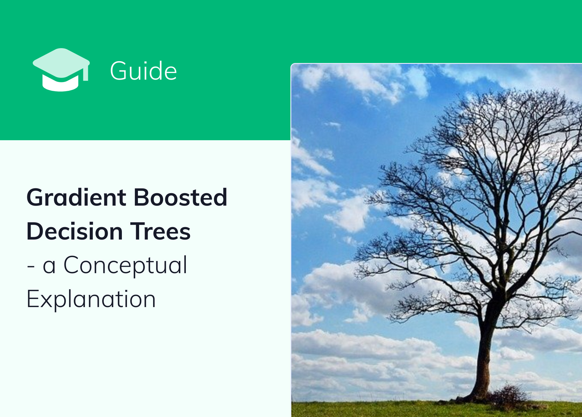 Gradient Boosted Decision Trees [Guide] – a Conceptual Explanation