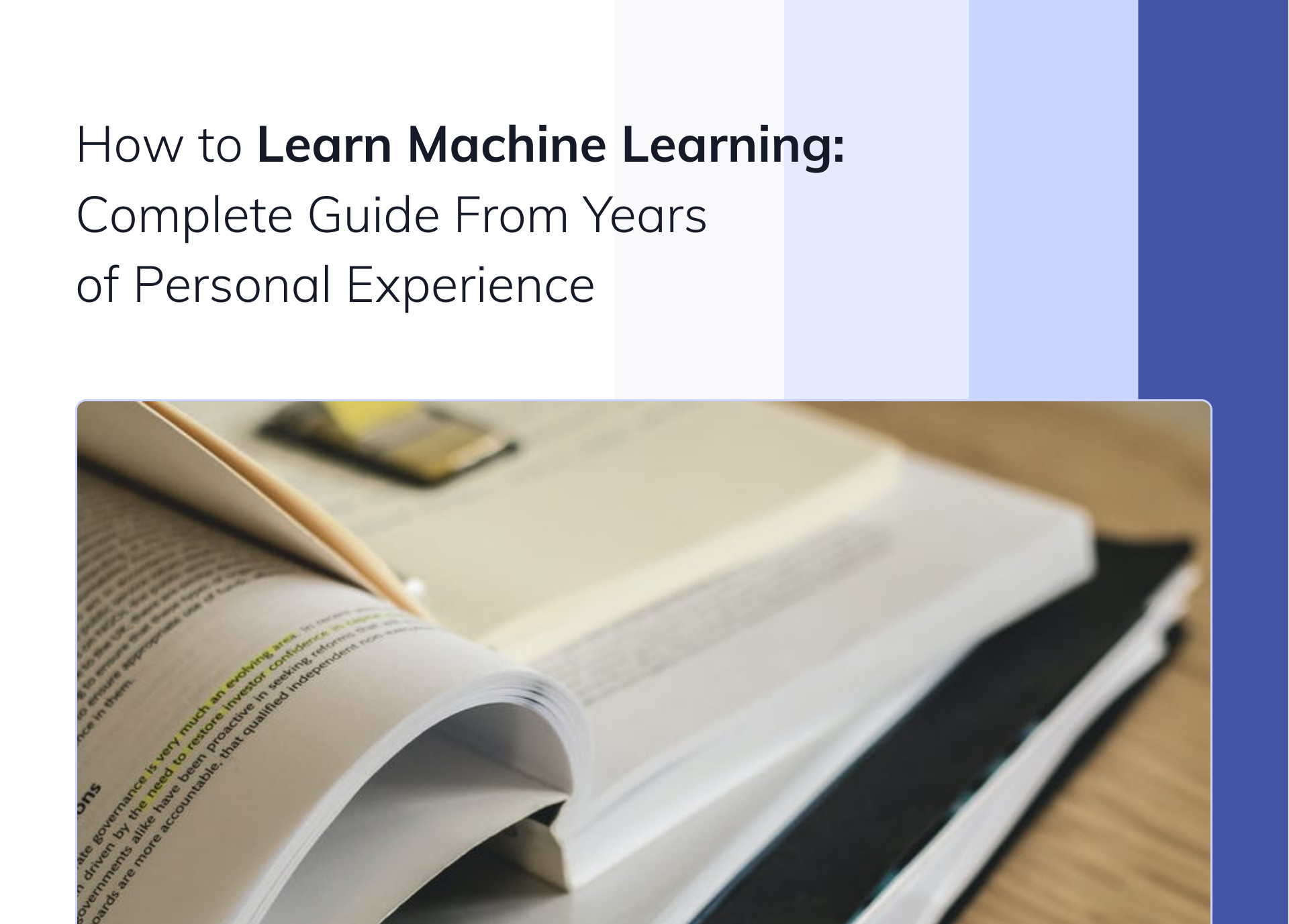 How to Learn Machine Learning: Complete Guide From Years of Personal Experience