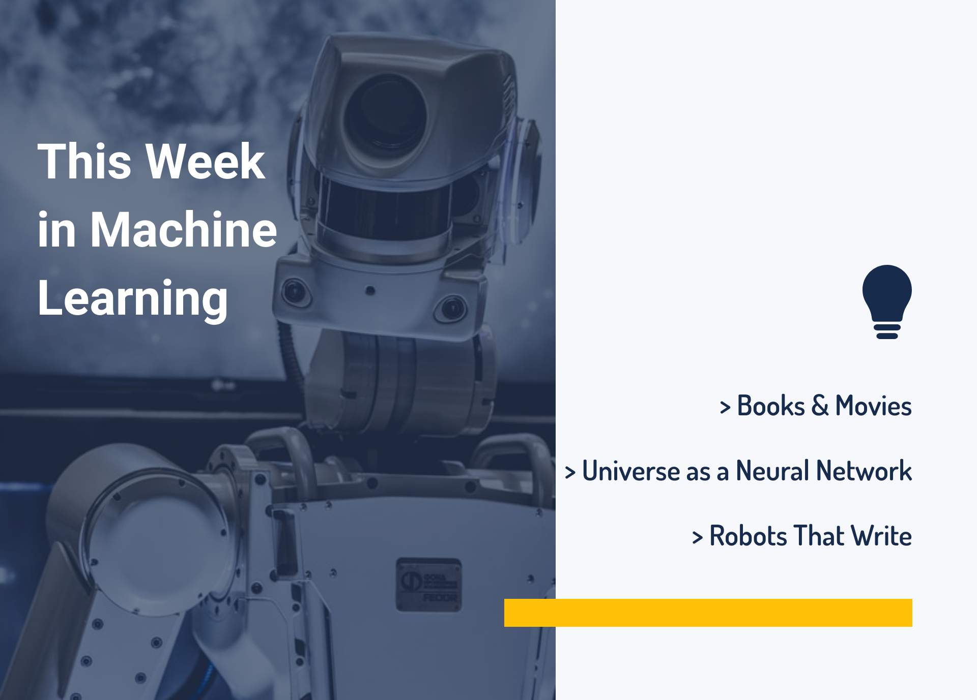 This Week in Machine Learning: Books, Movies, Universe as a Neural Network, and Robots That Write