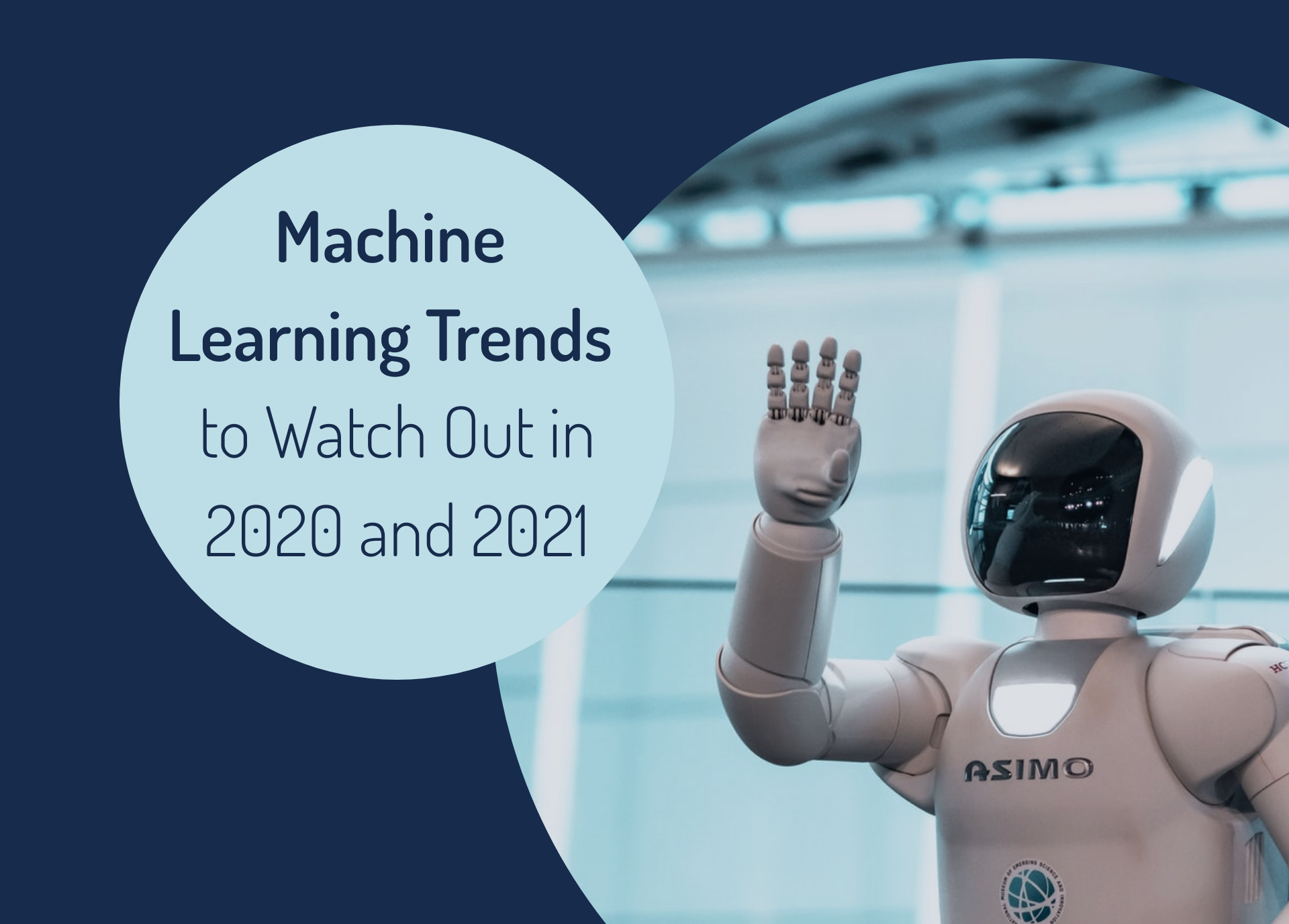 Machine Learning Trends to Watch Out in 2020 and 2021