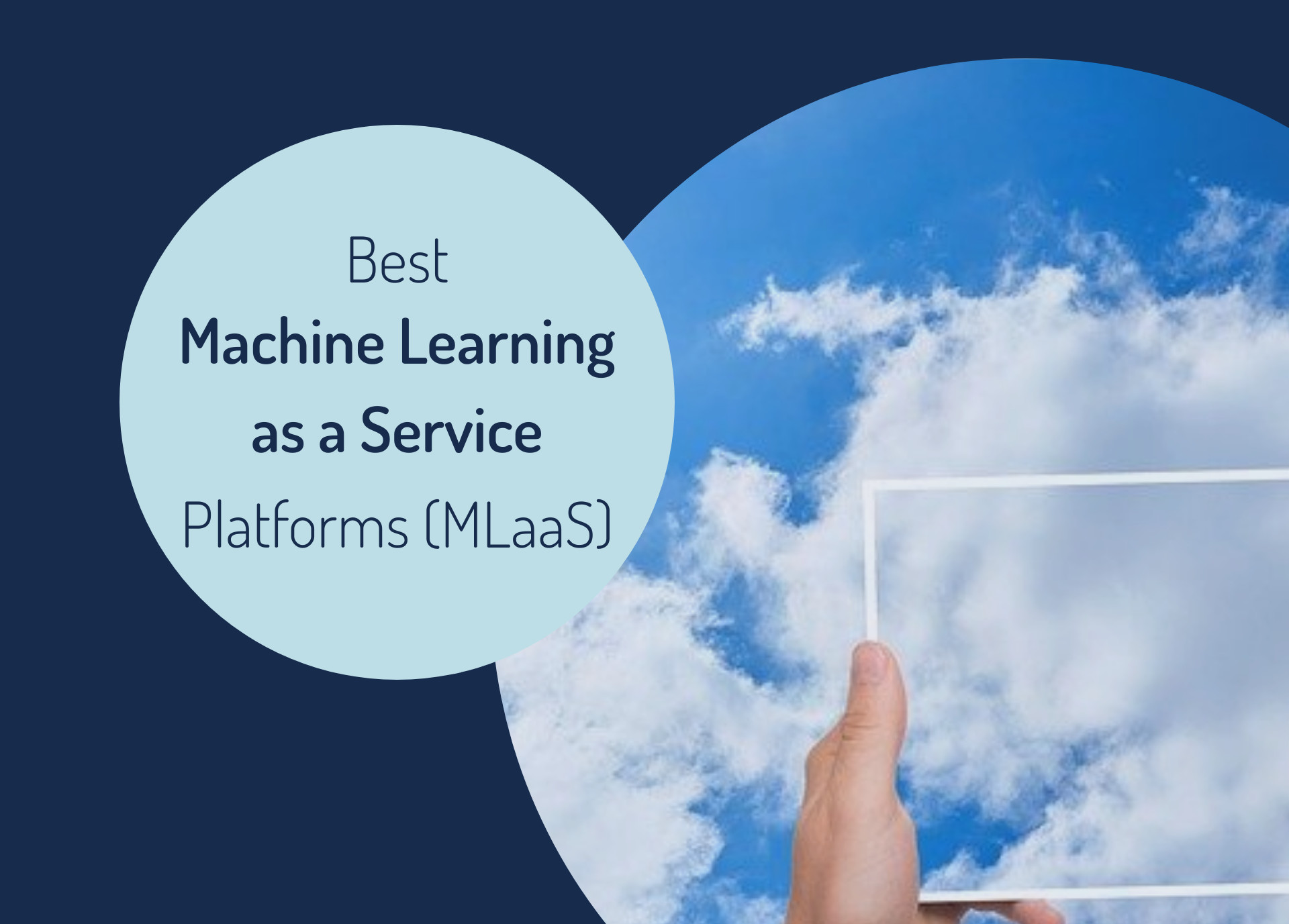 Best Machine Learning as a Service Platforms (MLaaS) That You Want to Check as a Data Scientist