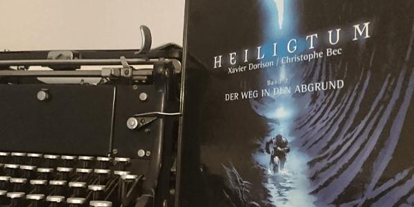 Heiligtum – Band 2/3: Der Weg in den Abgrund