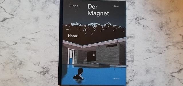 Der Magnet von Lucas Harari +Rezension+