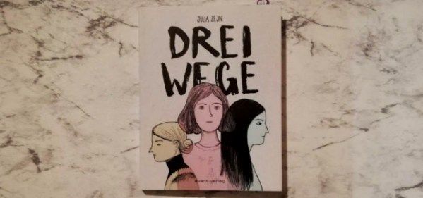 Drei Wege von Julia Zejn +Rezension+