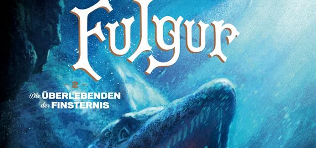 Fulgur – Die Überlebenden der Finsternis 2/3 +Rezension+