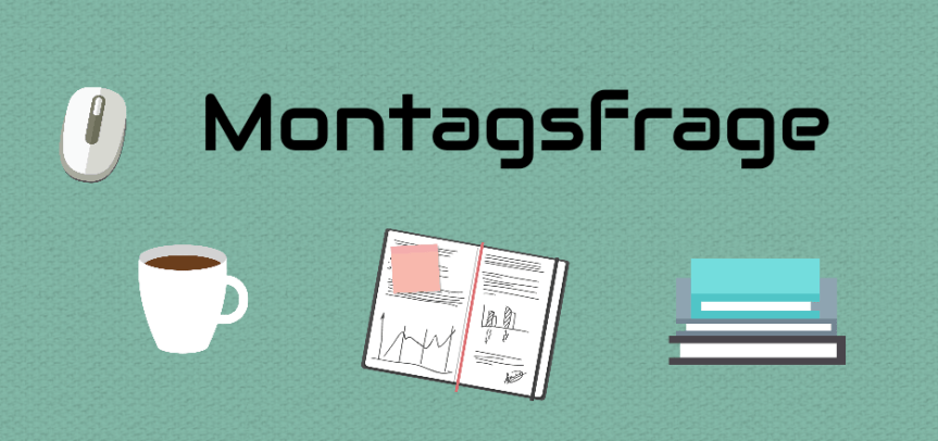 | Montagsfrage | Hardcover oder Softcover?