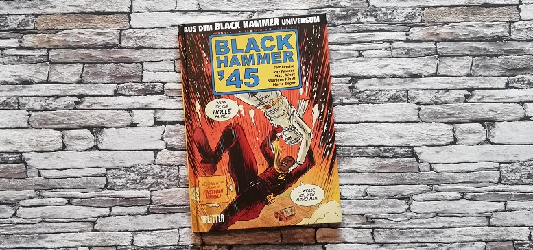 Black Hammer '45 +Rezension+