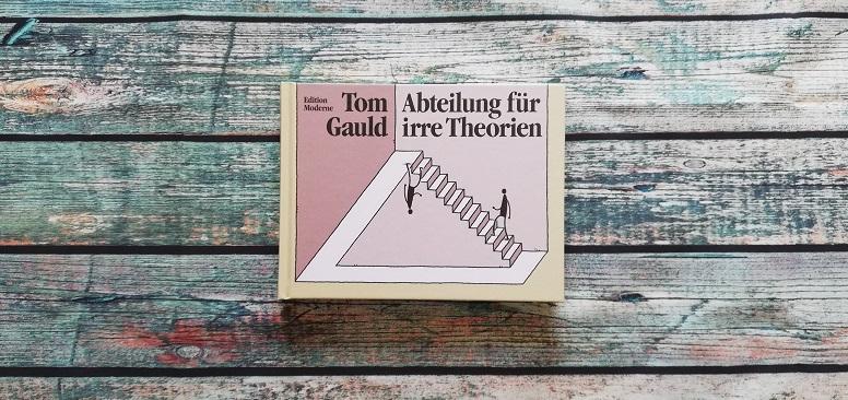 Abteilung für irre Theorien von Tom Gauld