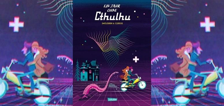 Ein Jahr ohne Cthulhu +Rezension+