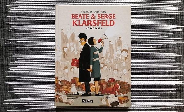 Beate und Serge Klarsfeld: Die Nazijäger +Rezension+