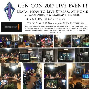 Maze Arcana Gen Con live stream