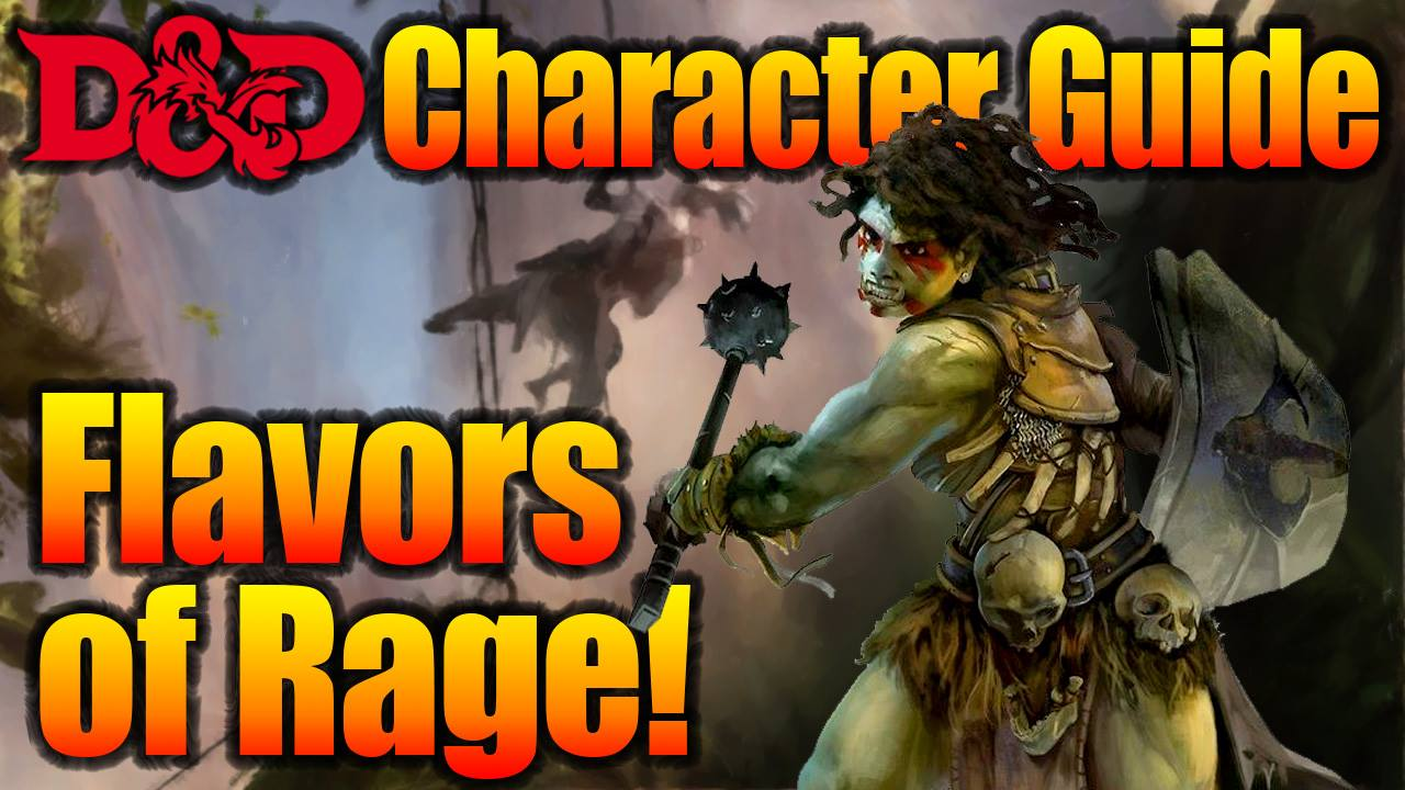 D&D Barbarian 5e Guide: Flavors of Rage! for Wizard 5e