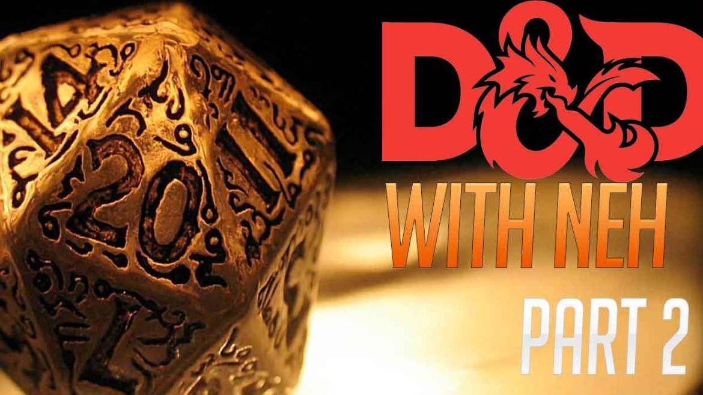 DND Adventures: Part 2
