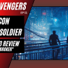 NEHvengers Ep12: The Falcon and The Winter Soldier – Episode 3 Review