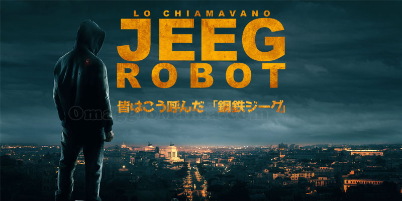 Lo chiamavano jeeg robot: la recensione