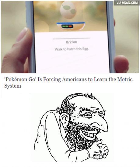 La cosa che adoro di più però, è che finalmente gli americani saranno costretti ad usare il sistema metrico! Aaaah